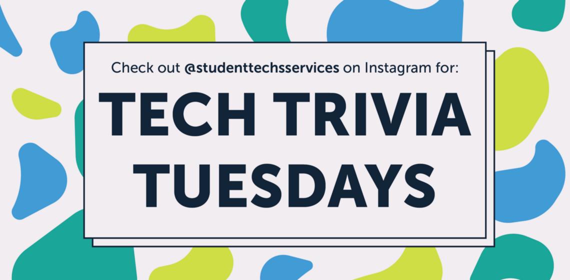 Tech Trivia Tuesdays