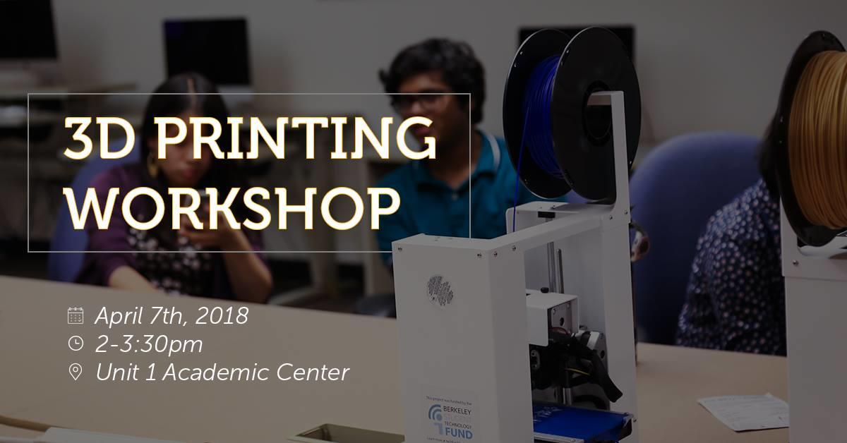3D Printing Workshop April 7th